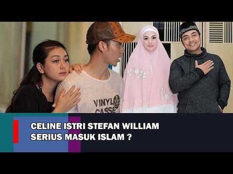 Celine Evangelista Istri Stefan William MASUK ISLAM ?