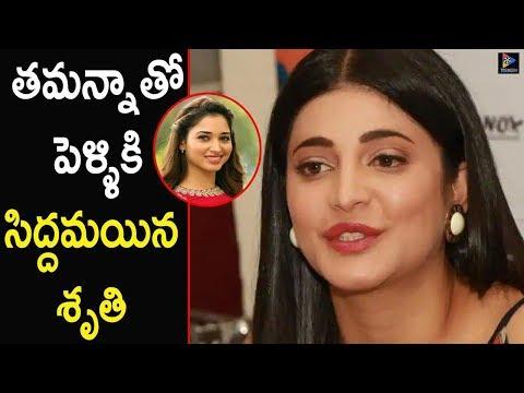 Shruti Hassan All Set To Marry Tamannaah Bhatia || Tollywood Gossips || Telugu Full Screen Mp3