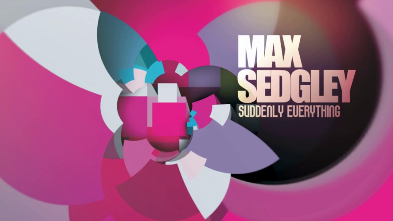 max sedgley slowly mp3