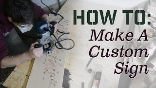 How to Make a Custom Sign - Carving using a woodworking router