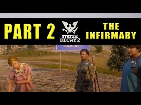 state of decay 2 how to make infirmary