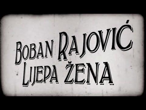 Смотреть клип Boban Rajović - Lijepa Žena