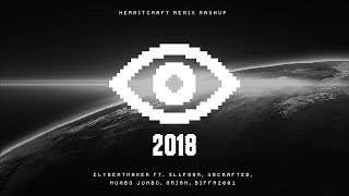 Ely's 2018 Recap - HermitCraft Remix Mashup Ft. sl1pg8r, xBCrafted, Mumbo Jumbo, Grian, Biffa2001
