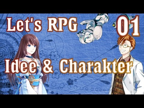 Let's Make an RPG Deutsch #01 Grundidee + Charaktere