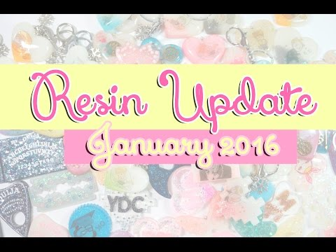 Resin Update ✿ Jan 2016