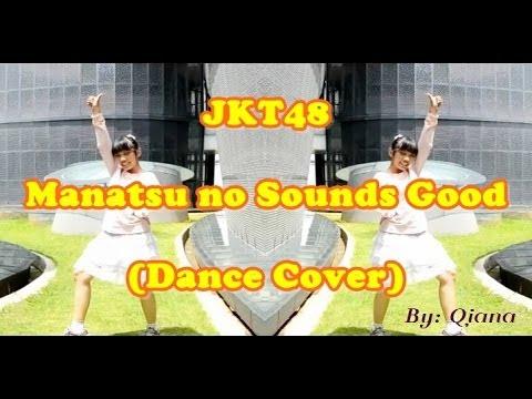 JKT48 - Manatsu No Sounds Good / Musim Panas Sound