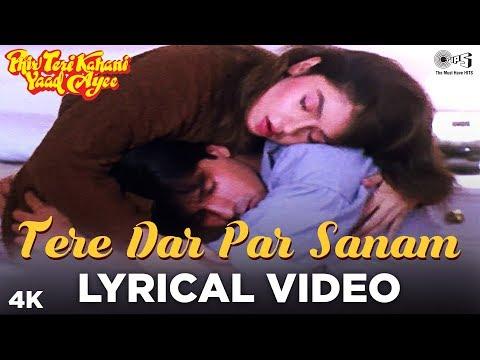 tere-dar-par-sanam-lyrical---phir-teri-kahani-yaad-aayee-|-pooja-bhatt,-rahul-roy-|kumar-sanu