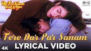 Tere Dar Par Sanam Lyrical - Phir Teri Kahani Yaad Aayee | Pooja Bhatt, Rahul Roy |Kumar Sanu