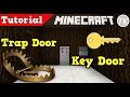 How to Build a Trap Door/Key Lock Door in Minecraft!