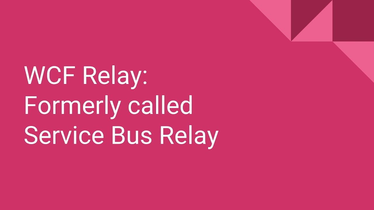 Azure Relay Service - 70-535 Exam Prep - SoftwareArchitect ca