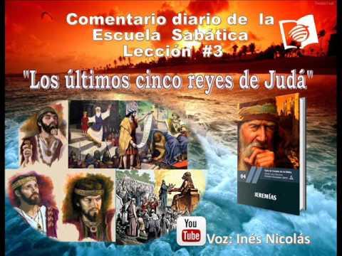 """""""El breve reinado del rey Joaquín de Judá"""" Lección #3, 4° Trim. Escuela Sabática 13-Octubre-2015"""