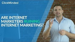 ClickMinded: Are Internet Marketers Ruining Internet Marketing? (Tommy Griffith)