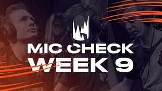 LEC Mic Check: Week 9 | Spring Split 2019