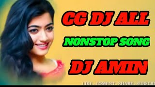 Cg Dj Song|Nonstop Remix|Dj Amin Production|Dj_Remix_Song 2019| DJ Remix 2020 Mix Songs ||