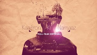 Kaafiron Ki Namaaz  Official Full Film HD  with English subtitles