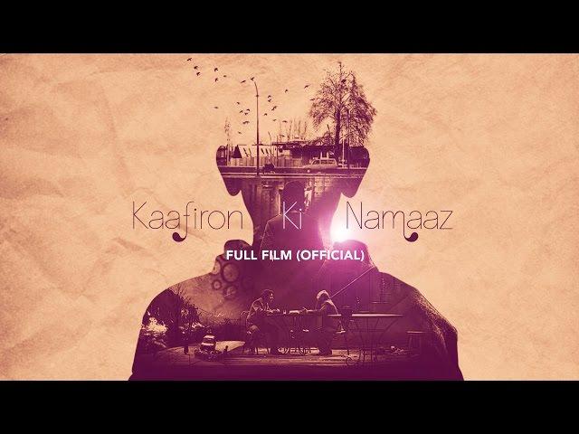 Kaafiron Ki Namaaz | Official Full Film (HD) | with English subtitles