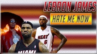 Lebron James - Hate Me Now 2012 Champion Mix