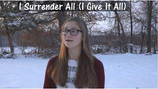 I Surrender All (I Give It All) - Nelli Savchenko