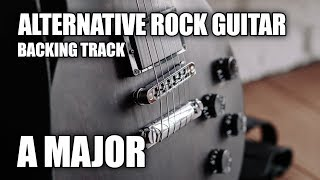 Alternative Rock Guitar Backing Track In A Major