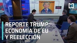 Reporte Trump: Una caída de la economía de EU puede impedir reelección de Trump