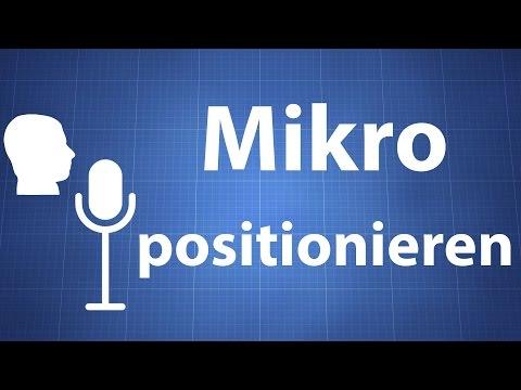 Mikrofon positionieren -