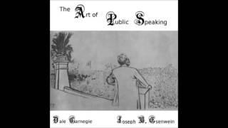 The Art of Public Speaking audiobook - part 1