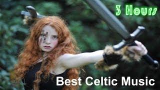 Celtic & Celtic Music: 3 Hours of Best Irish Celtic and Celtic Music Irish
