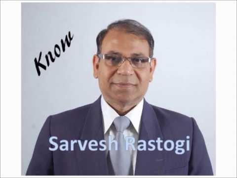 Know Sarvesh Rastogi- Student Counselor, DMIT Trainer, Mind Power Educator and Tuner