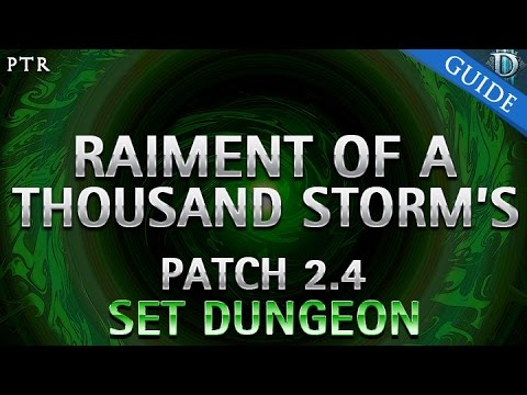 Diablo 3 - Raiment of a Thousand Storm's Set Dungeon Guide Patch 2.4