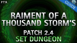 diablo 3 raiment of a thousand storm s set dungeon guide patch 2 4