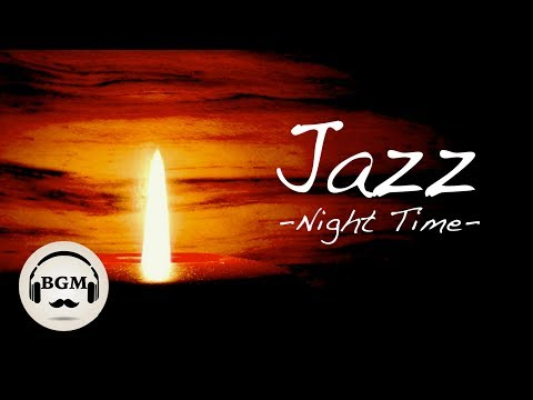 RELAXING JAZZ INSTRUMENTAL MUSIC - MUSIC FOR RELAX, STUDY, WORK