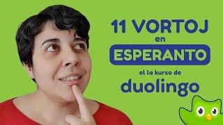 11 vortoj el la Esperanto-kurso en Duolingo kiujn eble vi ne konas 🤔