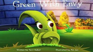 GREEN WITH ENVY (Read Aloud) by Terri Sabol   Kids Books Read Aloud   Children's Books Read Aloud