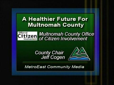 A Healthier Future for Multnomah County
