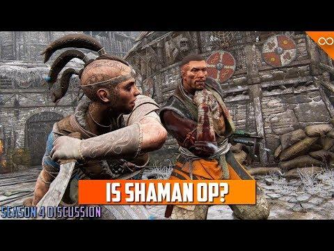 Is Shaman Already Broken? - For Honor Season 4