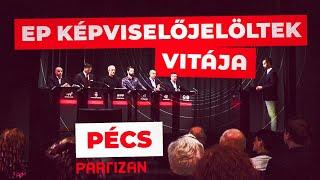 EP képviselőjelöltek vitája - Pécs