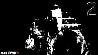 Прохождение Max Payne 3: 2я часть