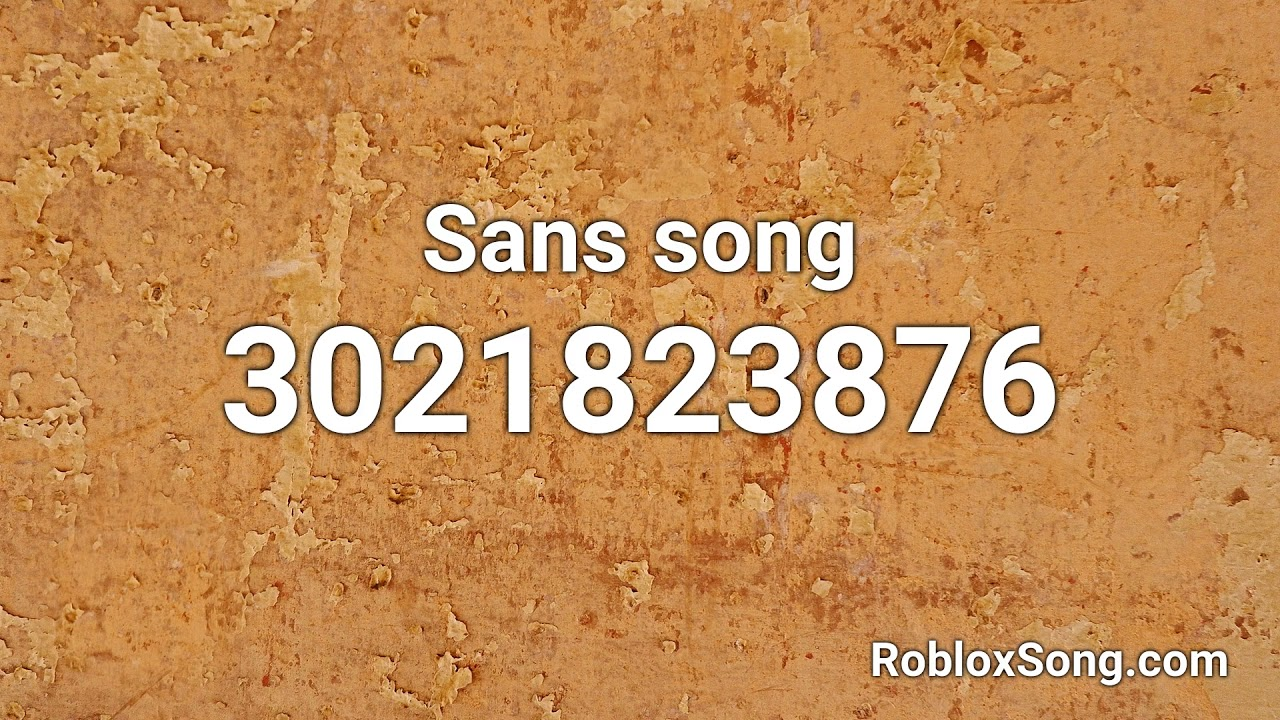 Sans Song Roblox Id Music Code Youtube