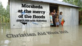 Christian Aid Week 2016: Morsheda at the mercy of the floods - ENGLISH Subtitles
