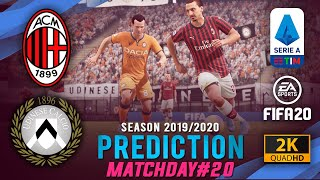 AC MILAN vs UDINESE | Serie A 2019/2020 Prediction ● Matchday 20 ● FIFA 20 | #MILUDI