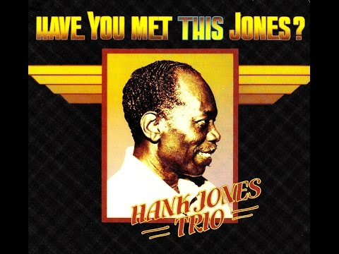 Hank Jones Trio - Robbins Nest