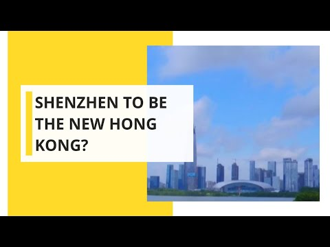 Shenzhen to be the new Hong Kong?