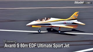 Freewing Avanti S 80mm EDF Ultimate Sport Jet - Model Aviation