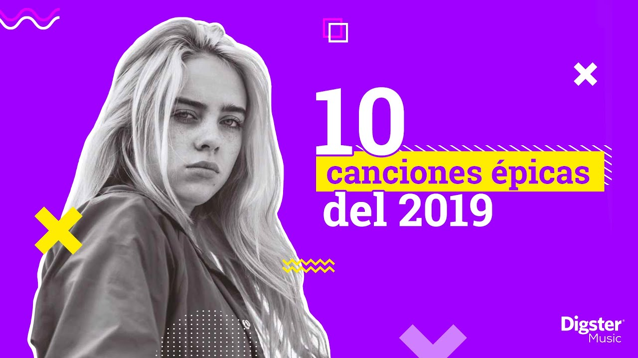 10 Canciones épicas De 2019 Youtube