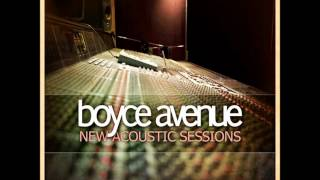 Water Runs Dry - Boyce Avenue