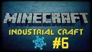 LP Minecraft [Industrial Craft] #6