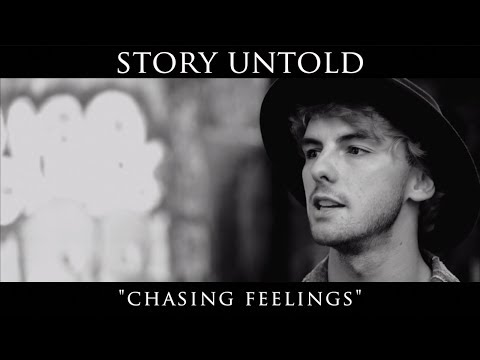 Story Untold - Chasing Feelings (Official Music Video)