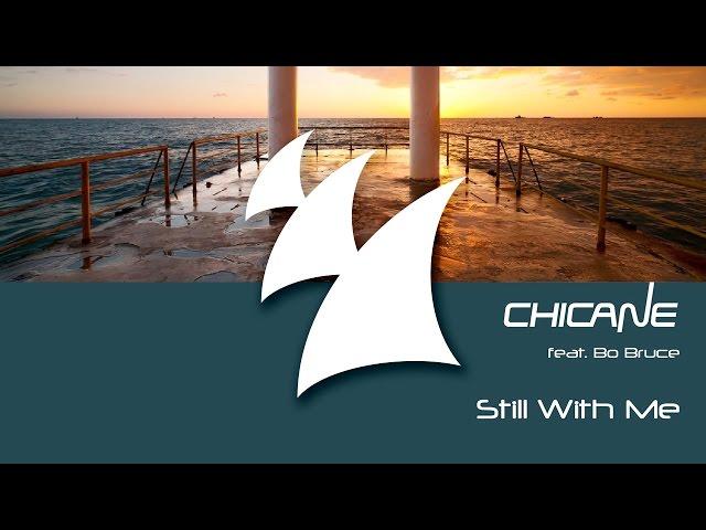 Chicane feat. Bo Bruce - Still With Me (Van Hoog Edit)