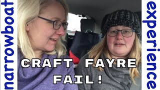 Craft Fayre Fail - Are we cursed? | Narrowboat Experience