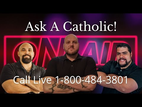 Ask A Catholic